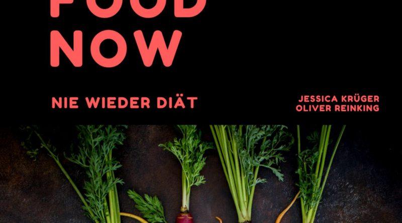 Real Food Now - Nie wieder Diät